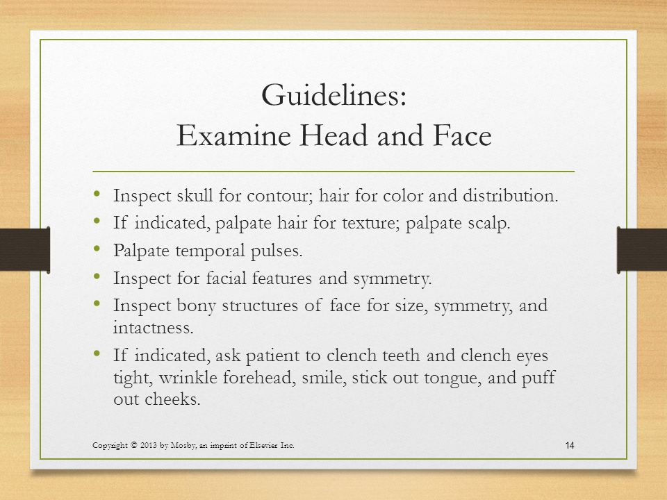 Guidelines: Examine Head and Face