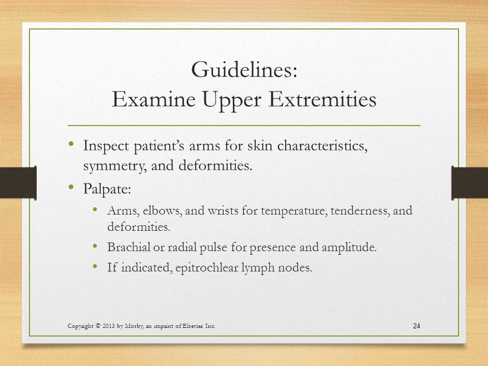 Guidelines: Examine Upper Extremities