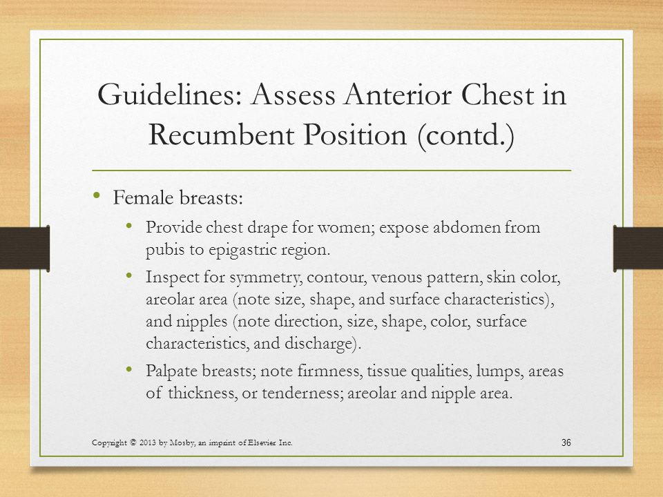 Guidelines: Assess Anterior Chest in Recumbent Position (contd.)