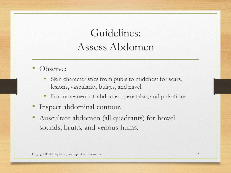 Guidelines: Assess Abdomen