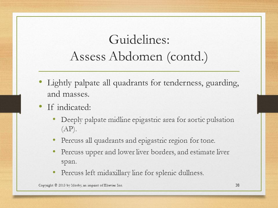 Guidelines: Assess Abdomen (contd.)