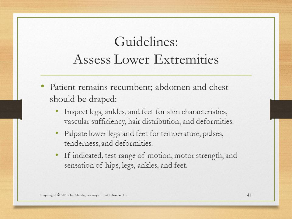 Guidelines: Assess Lower Extremities