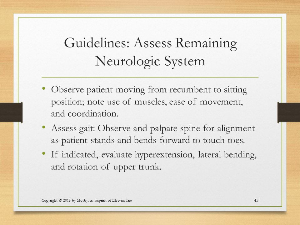Guidelines: Assess Remaining Neurologic System