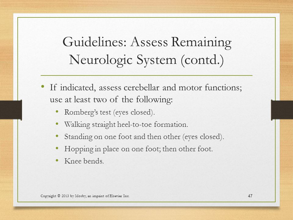 Guidelines: Assess Remaining Neurologic System (contd.)