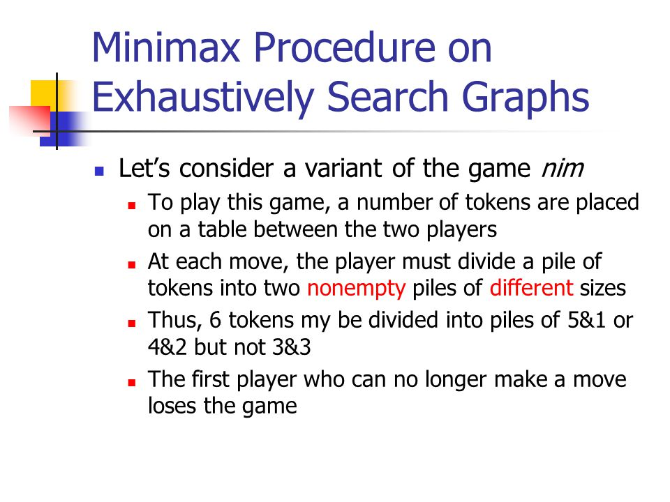 Minimax Procedure on Exhaustively Search Graphs