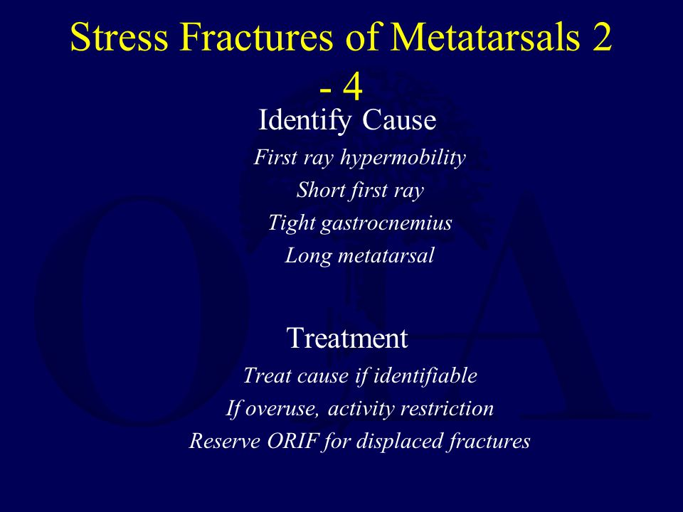 Stress Fractures of Metatarsals 2 - 4