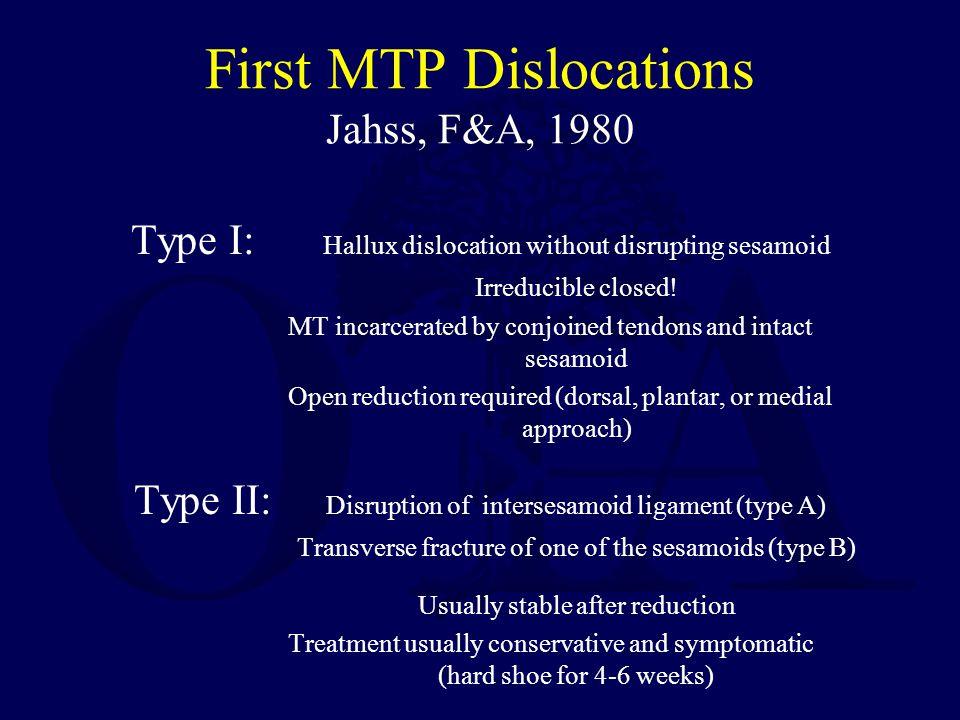 First MTP Dislocations Jahss, F&A, 1980