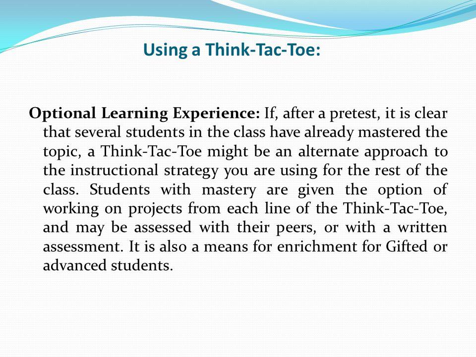 Using a Think-Tac-Toe: