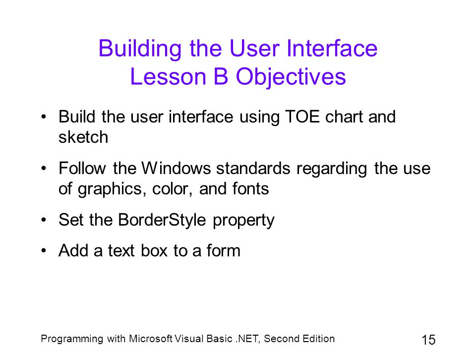 Building the User Interface Lesson B Objectives