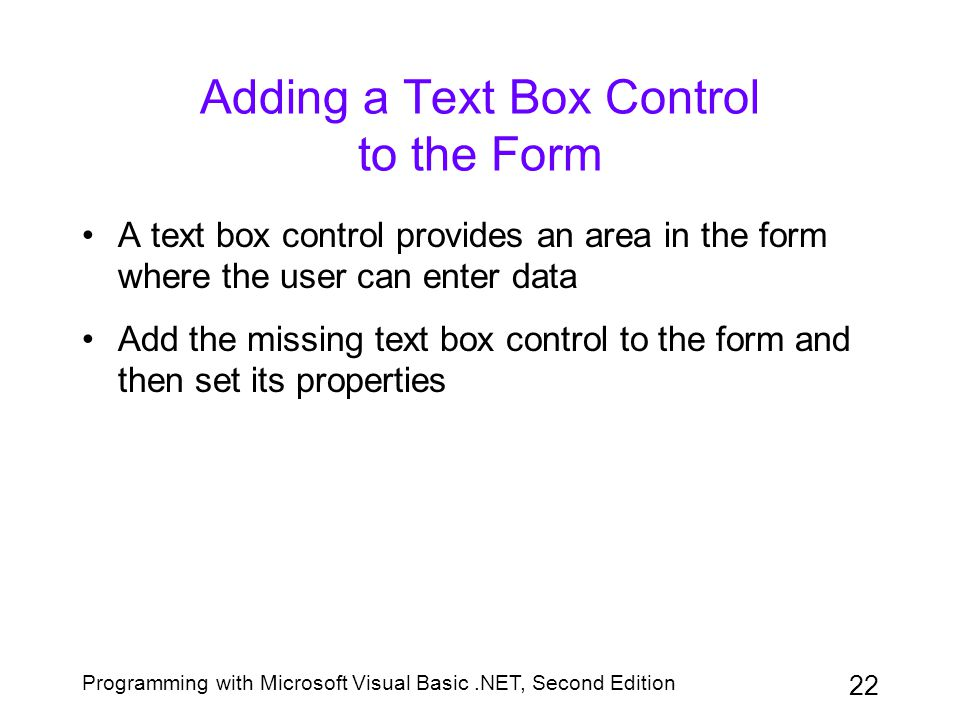 Adding a Text Box Control to the Form