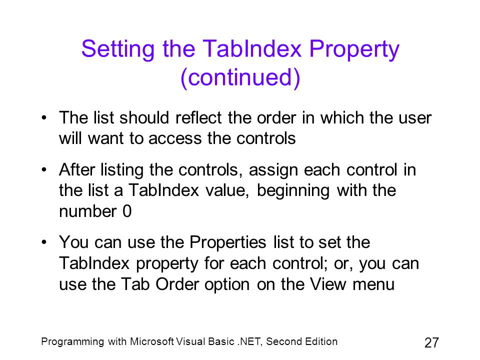 Setting the TabIndex Property (continued)