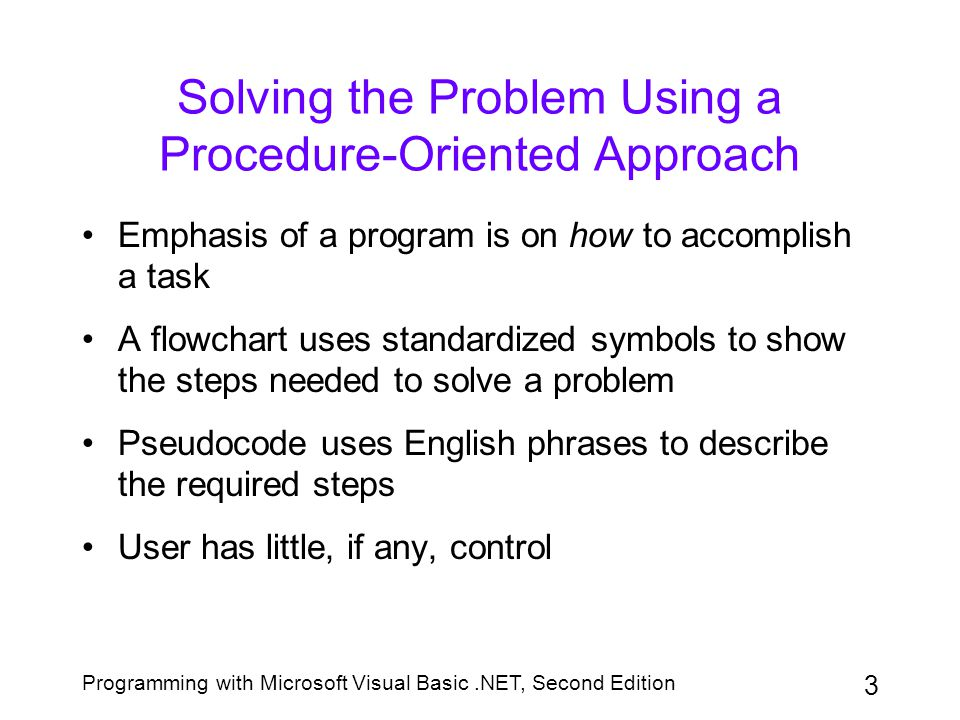 Solving the Problem Using a Procedure-Oriented Approach