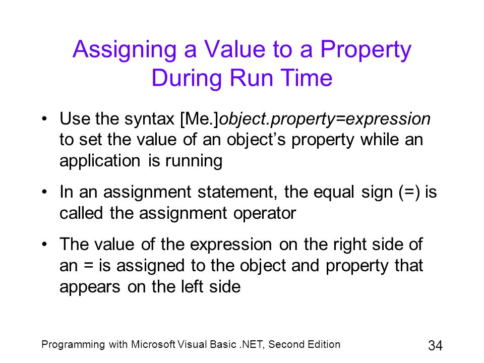 Assigning a Value to a Property During Run Time