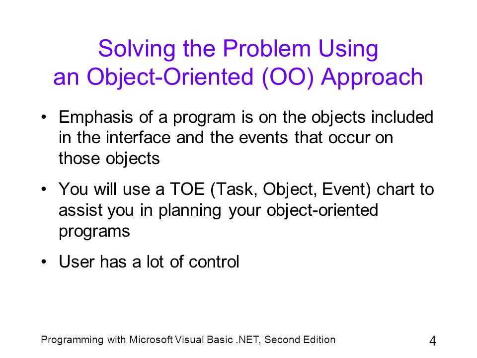 Solving the Problem Using an Object-Oriented (OO) Approach