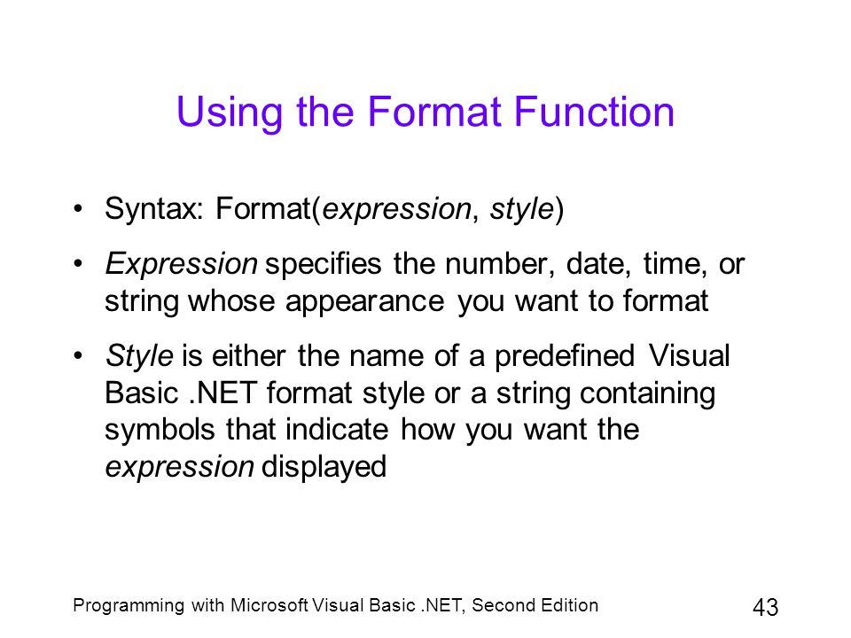 Using the Format Function