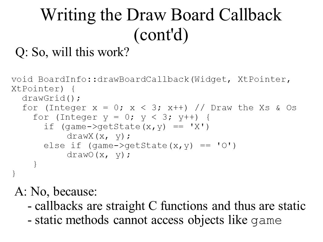 Writing the Draw Board Callback (cont d)