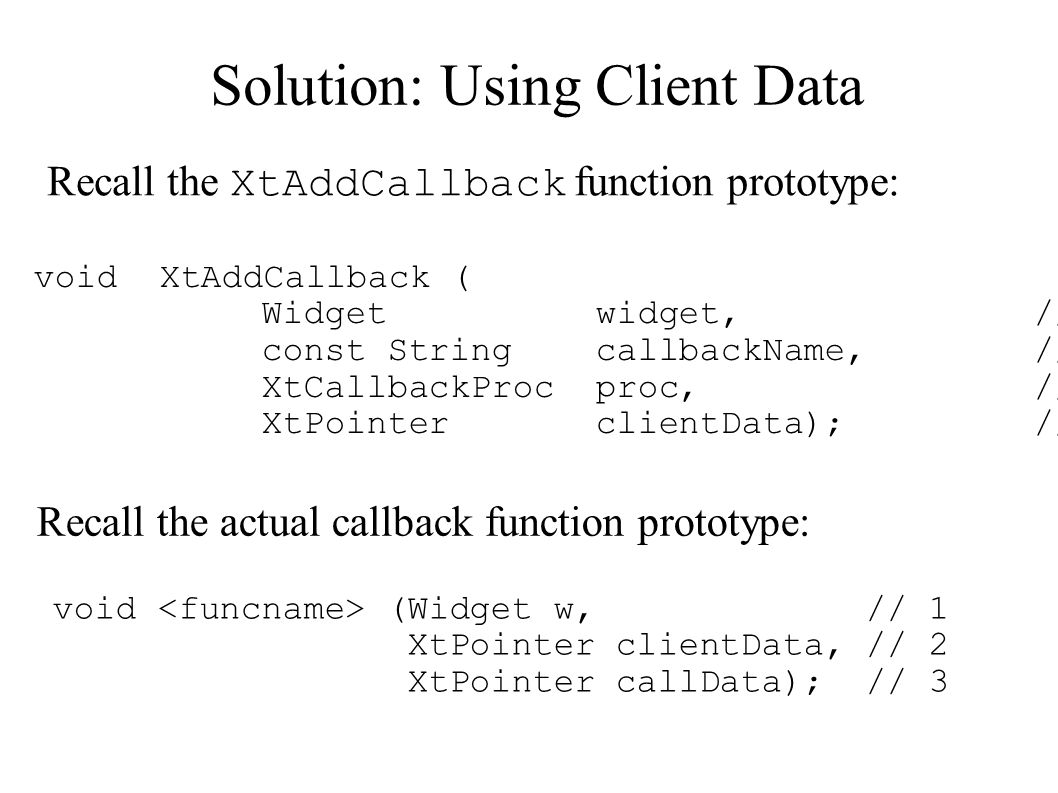 Solution: Using Client Data