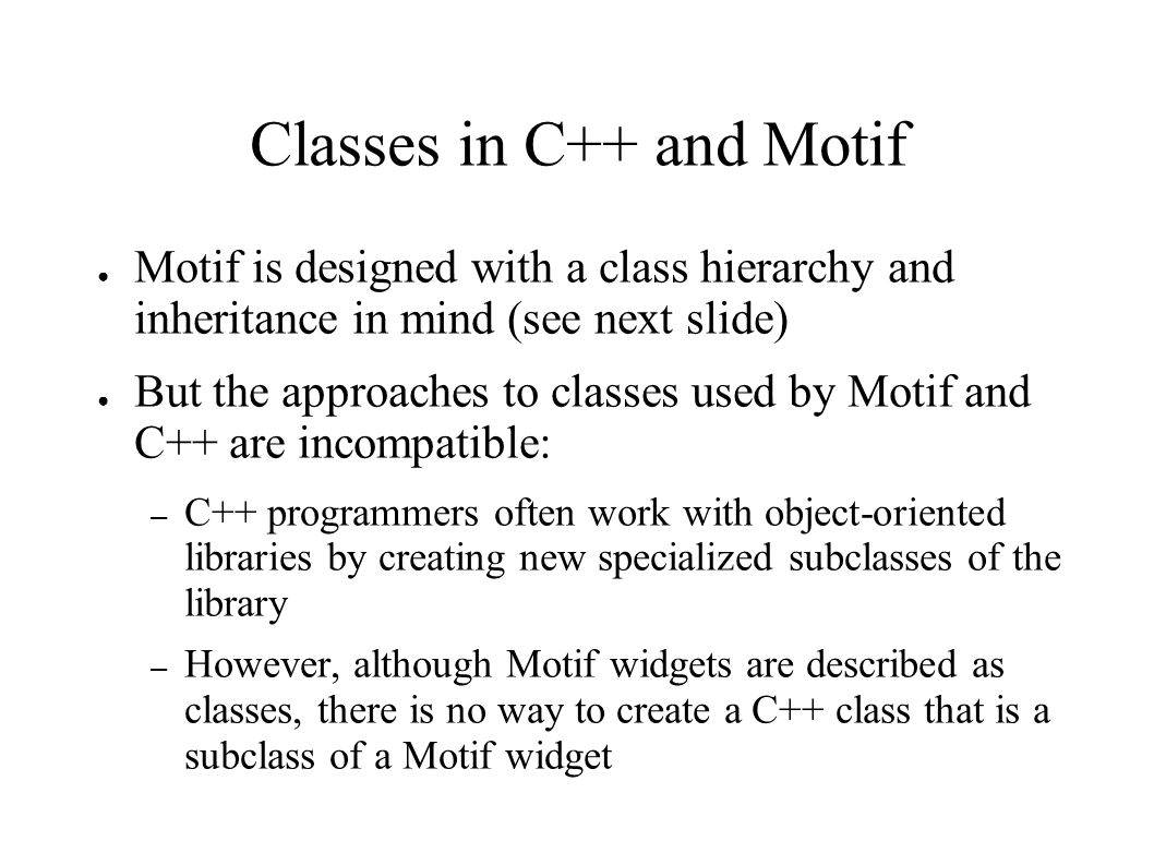 Classes in C++ and Motif