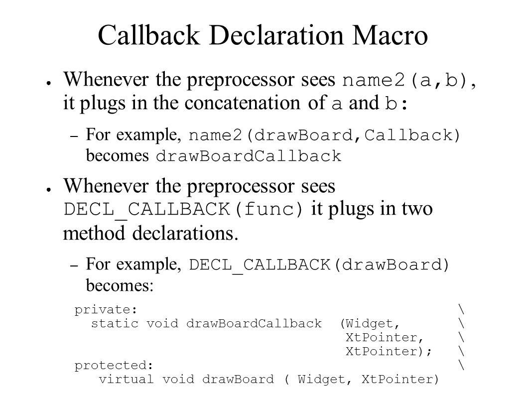 Callback Declaration Macro