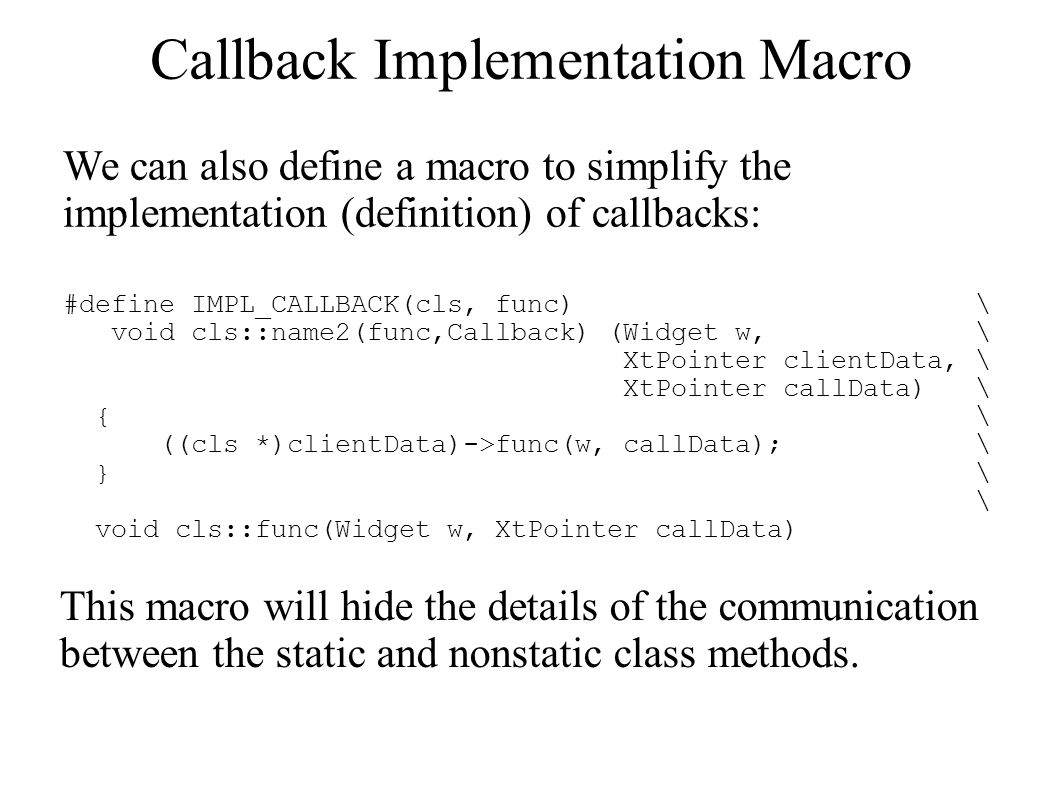 Callback Implementation Macro