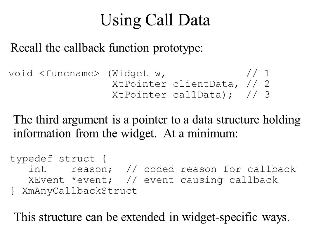 Using Call Data Recall the callback function prototype: