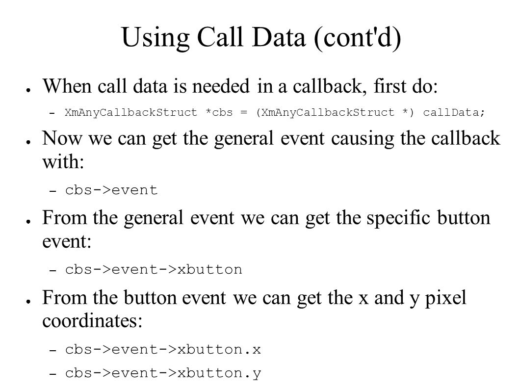 Using Call Data (cont d)