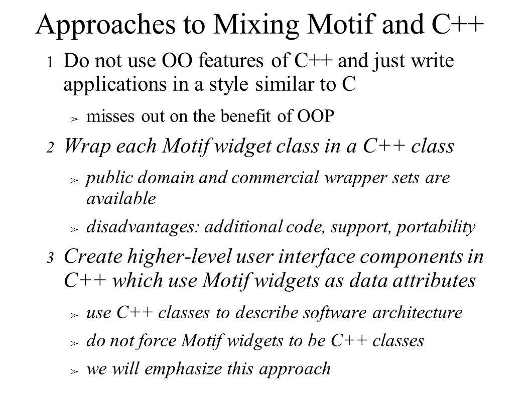 Approaches to Mixing Motif and C++