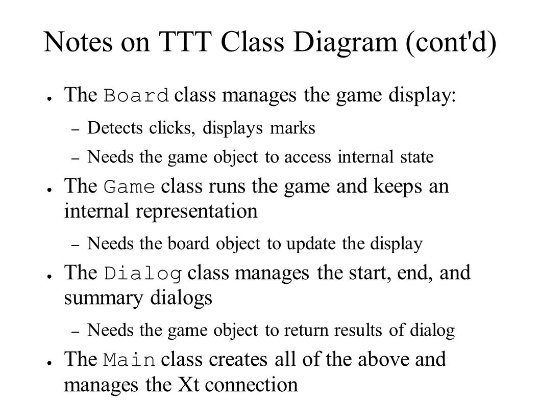 Notes on TTT Class Diagram (cont d)