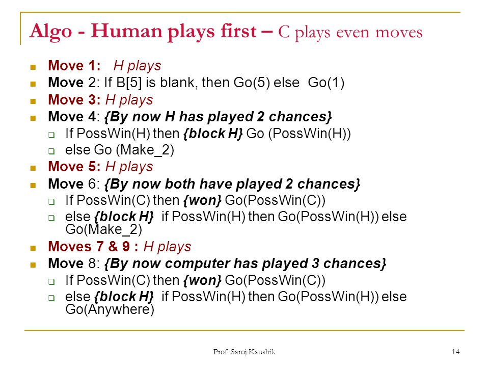 Algo - Human plays first – C plays even moves