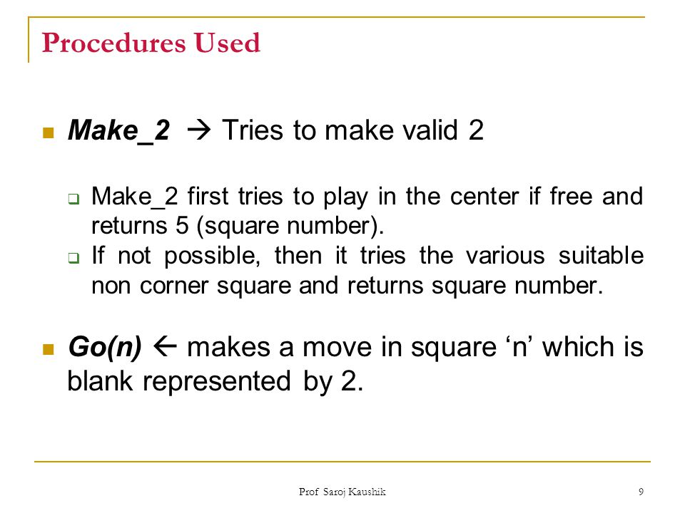 Procedures Used Make_2  Tries to make valid 2