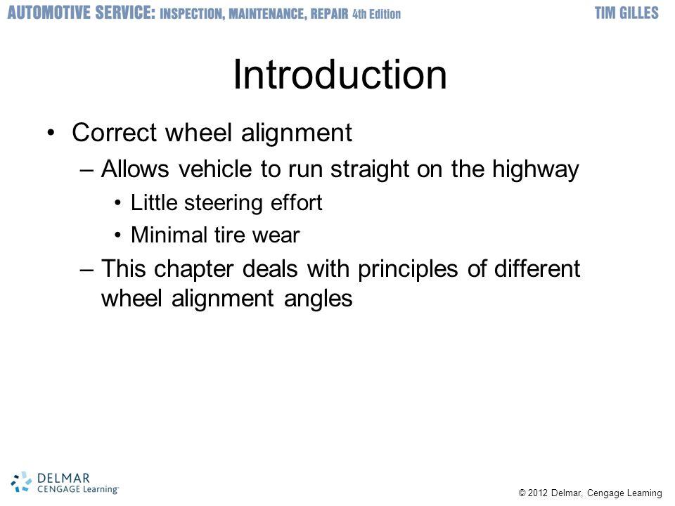 Introduction Correct wheel alignment