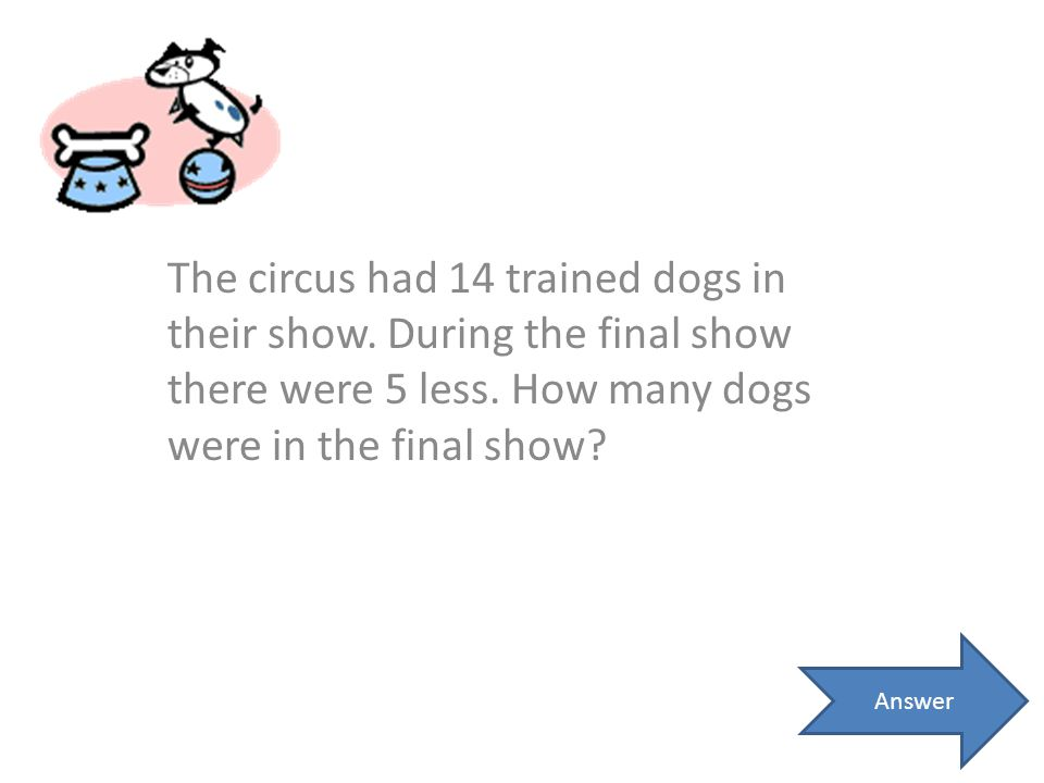 The circus had 14 trained dogs in their show