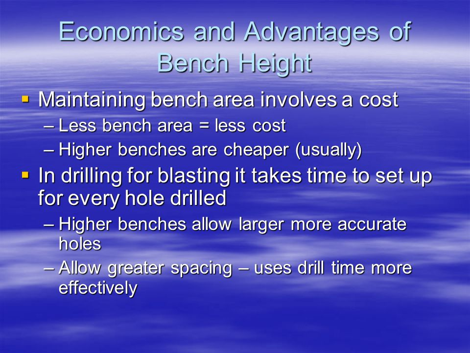 Economics and Advantages of Bench Height