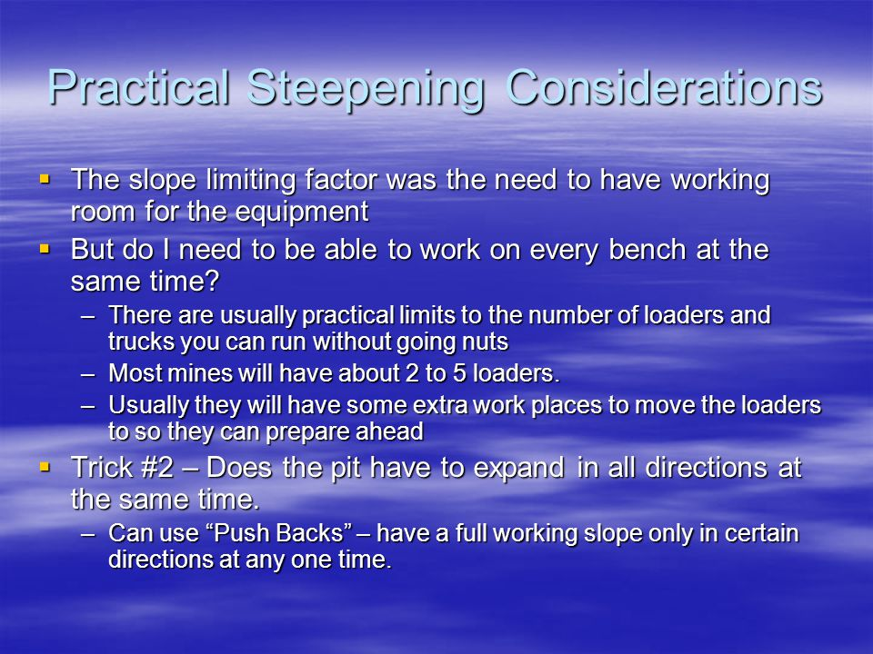 Practical Steepening Considerations
