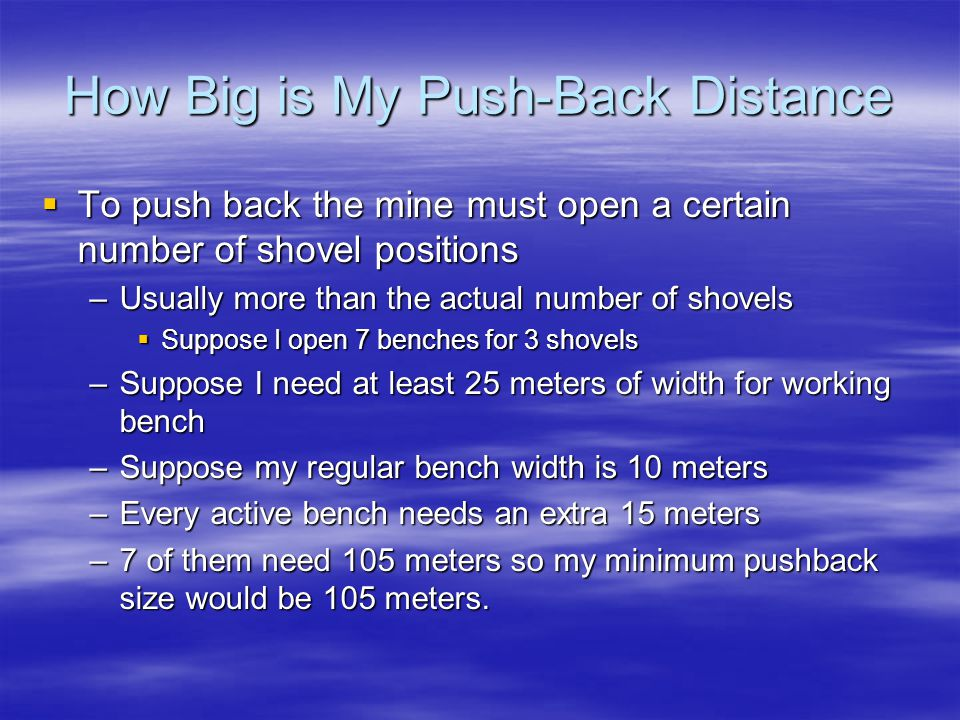 How Big is My Push-Back Distance