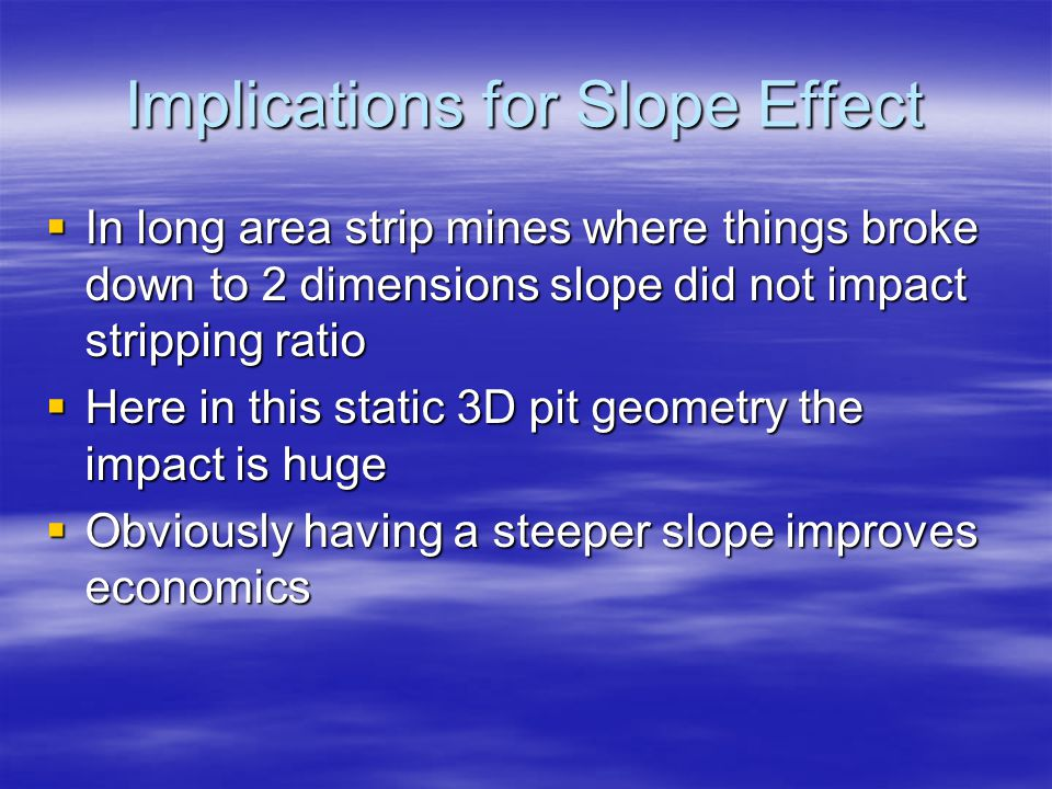 Implications for Slope Effect