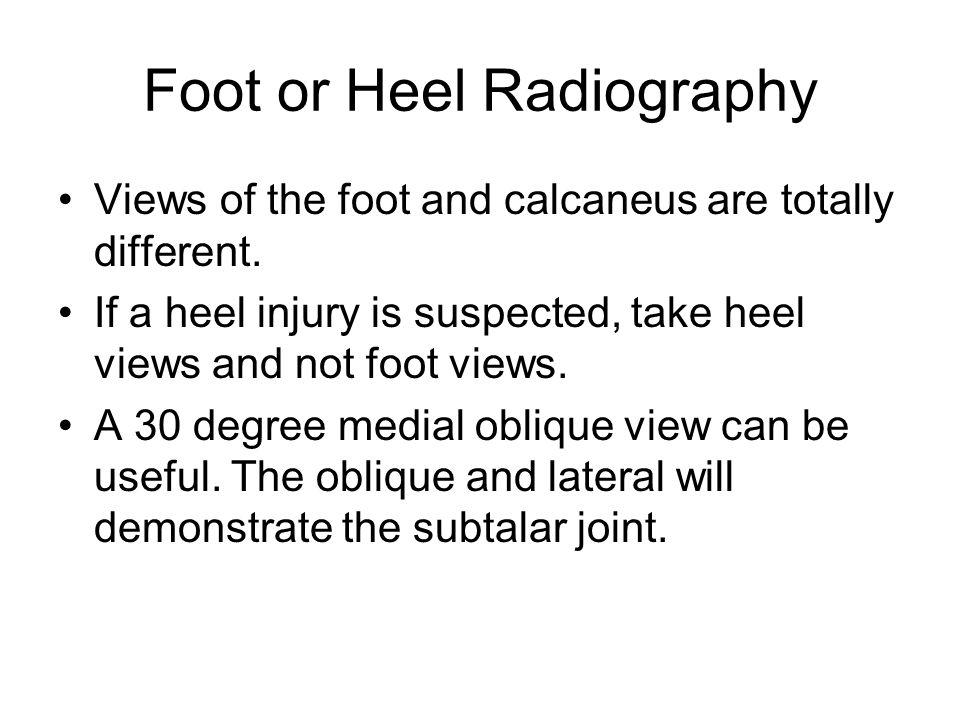 Foot or Heel Radiography