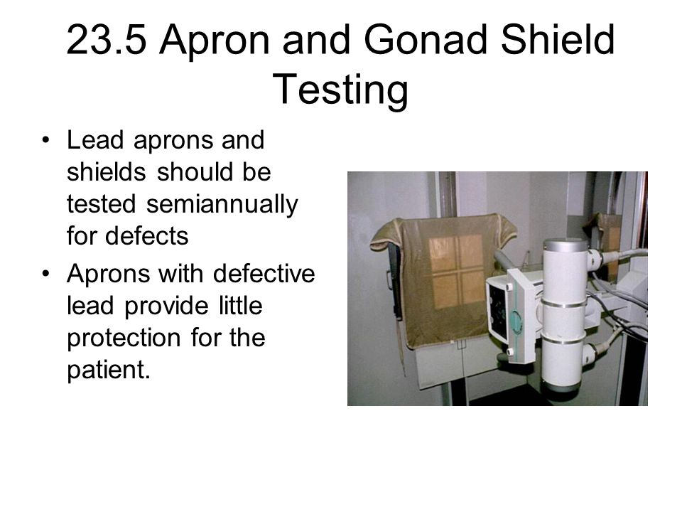 23.5 Apron and Gonad Shield Testing