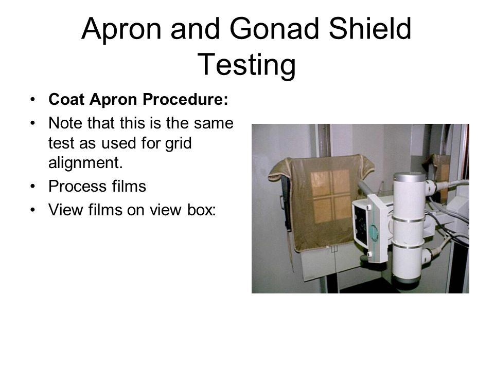 Apron and Gonad Shield Testing