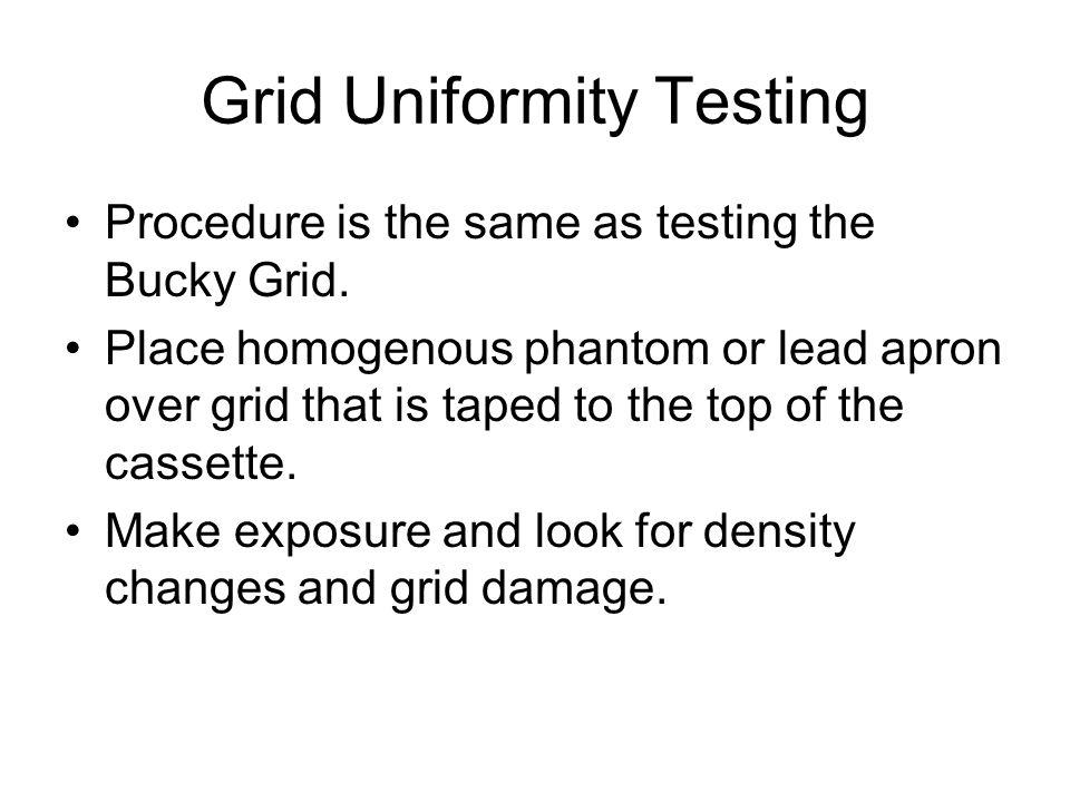 Grid Uniformity Testing
