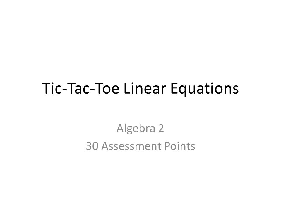 Tic-Tac-Toe Linear Equations