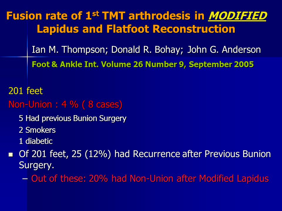 Fusion rate of 1st TMT arthrodesis in MODIFIED Lapidus and Flatfoot Reconstruction