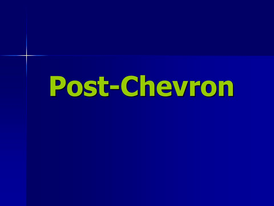Post-Chevron