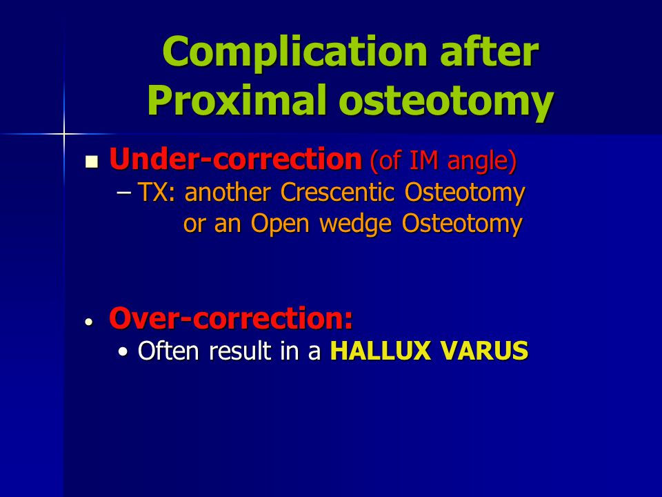 Complication after Proximal osteotomy