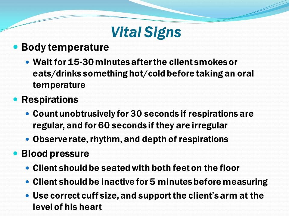 Vital Signs Body temperature Respirations Blood pressure