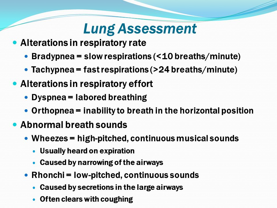 Lung Assessment Alterations in respiratory rate