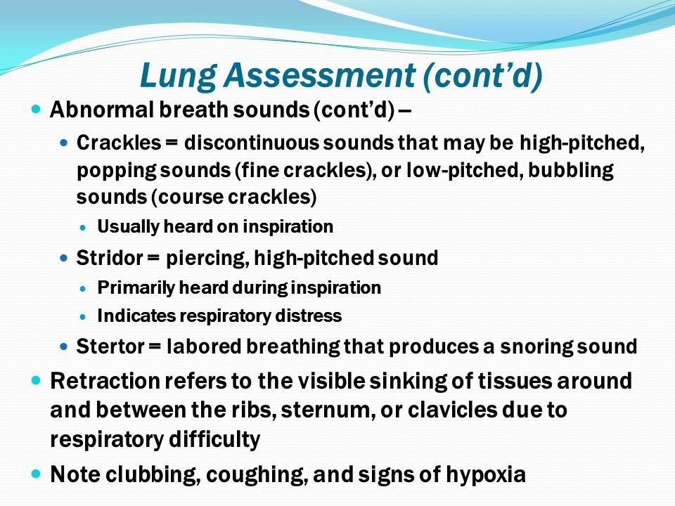 Lung Assessment (cont'd)