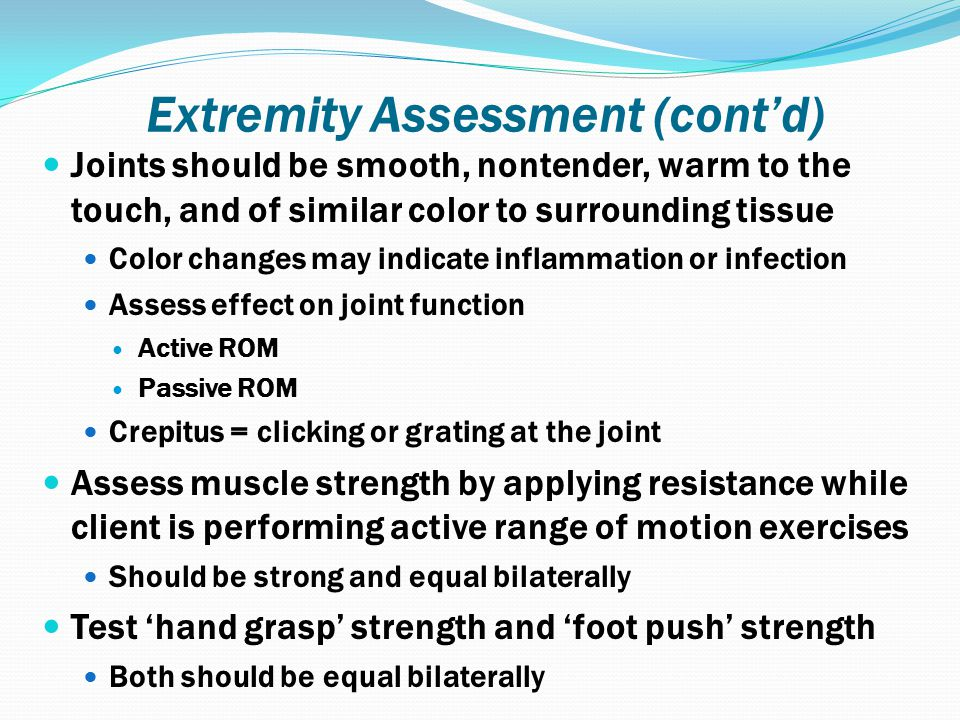 Extremity Assessment (cont'd)