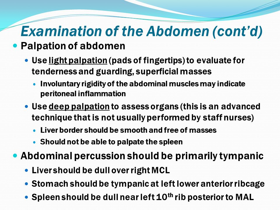 Examination of the Abdomen (cont'd)