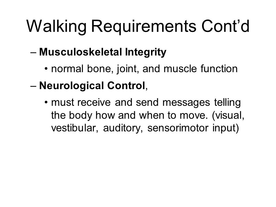 Walking Requirements Cont'd